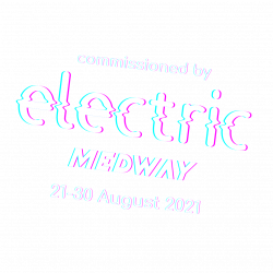 commissioned by Electric Medway, 21-30 August 2021